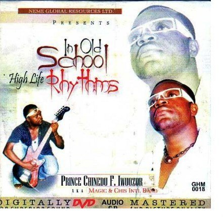 Chinedu Iwuozor - Old School Highlife - CD
