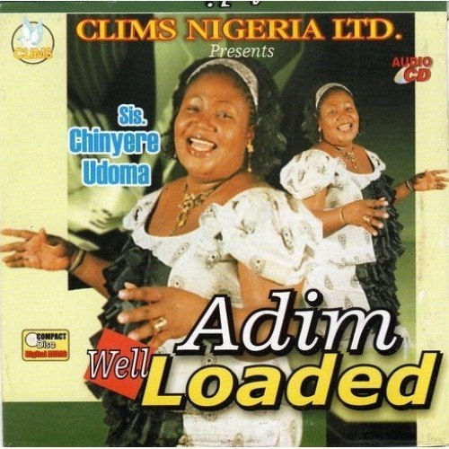 CD - Chinyere Udoma - Adim Well Loaded - CD