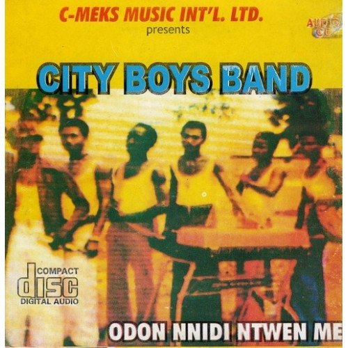 City Boys Band - Odon Nnidi Ntwen Me - CD