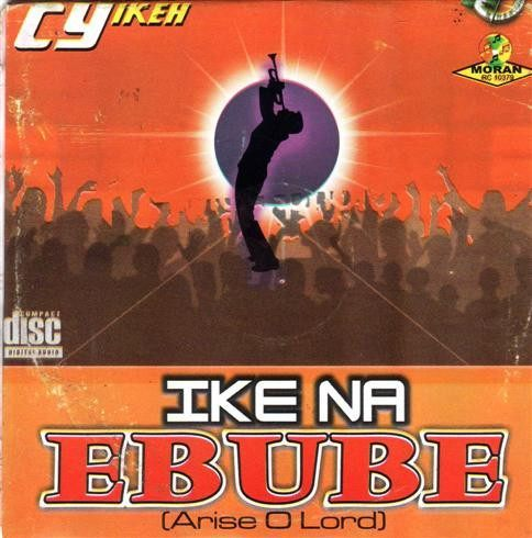 CD - Cy Ikeh - Ike Na Ebube Arise O Lord - CD