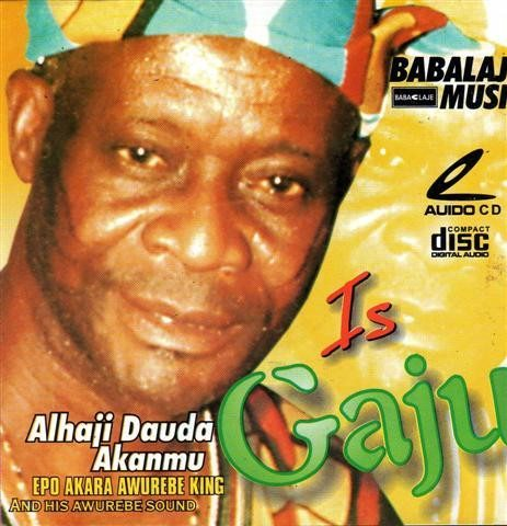 CD - Dauda Akanmu - Is Gaju - Audio CD