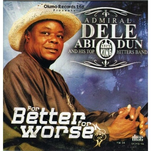 CD - Dele Abiodun - For Better For Worse - CD