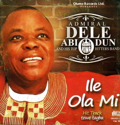 CD - Dele Abiodun - Ile Ola Mi - Audio CD