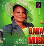 CD - Deola Obafemi - Baba You Are 2 Much - CD