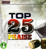 CD - E King Music - 25 Top Praise - CD