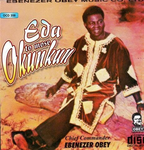 Ebenezer Obey - Eda To Mose Okunkun - CD - African Music Buy