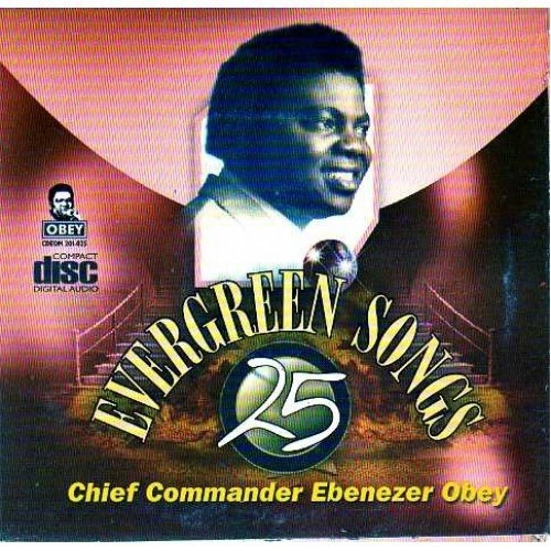 CD - Ebenezer Obey - Evergreen 25 - CD