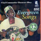 CD - Ebenezer Obey - Evergreen Vol 32 - CD