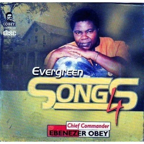 CD - Ebenezer Obey - Evergreen Vol 4 - CD