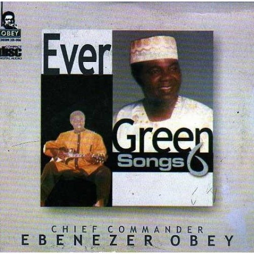 Ebenezer Obey - Evergreen Vol 6 - CD - African Music Buy