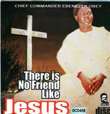 CD - Ebenezer Obey - No Friend Like Jesus - CD