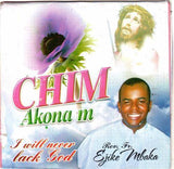 CD - Ejike Mbaka - Chim Akonam - Audio CD