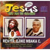CD - Ejike Mbaka - Jesus Mu Na Gi - Audio CD