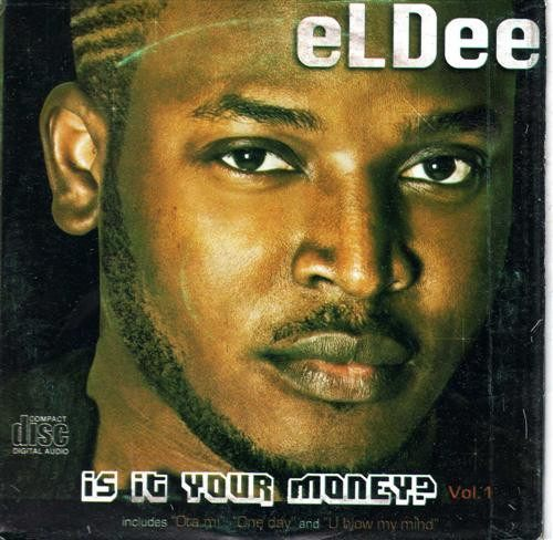 CD - Eldee - Is It Your Money? - CD