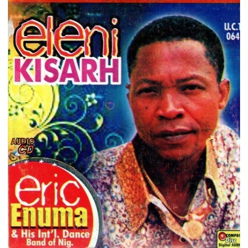 Eric Enuma - Eleni Kisarh - Audio CD