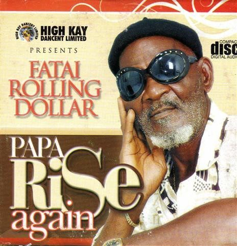 Fatai Rolling Dollar - Papa Rise Again - CD