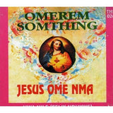CD - Felix Ndukwe - Omerem Something - CD