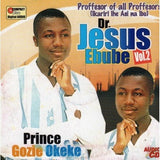 Gozie Okeke - Dr Jesus Ebube Vol 2 - CD - African Music Buy