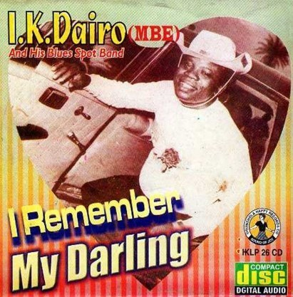 Ik Dairo - I Remember My Darling - CD
