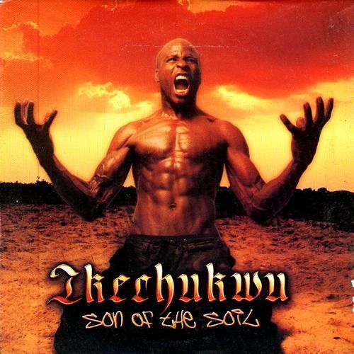 Ikechukwu - Son Of The Soil - CD - African Music Buy