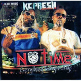 CD - K C Presh - No Time - CD