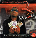 Kelly Hansome - 2 Much Money - CD - African Music Buy
