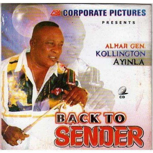 Kollington Ayinla - Back To Sender - CD