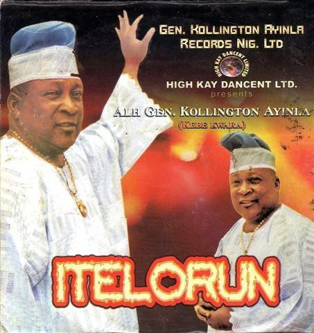 Kollington Ayinla - Itelorun - Audio CD