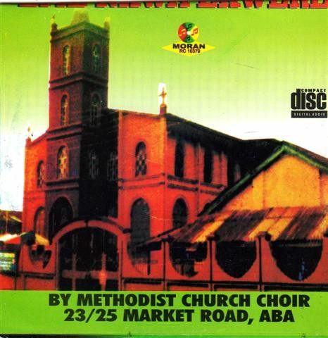 CD - Methodist Choir - Eme Nkwa Ekwere - CD