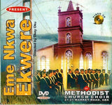 CD - Methodist Choir - Eme Nkwa Ekwere - Video CD