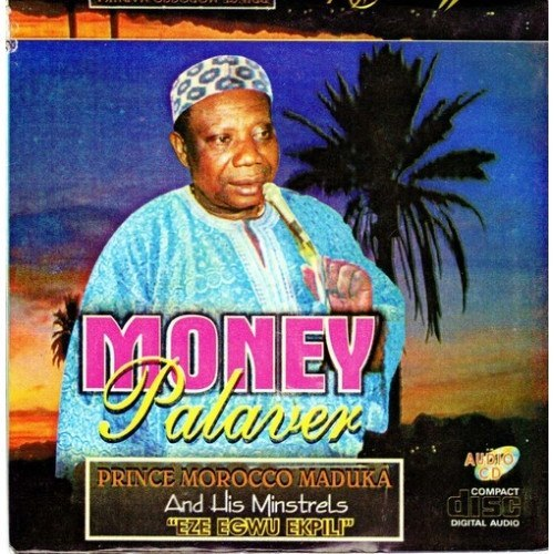 Morocco Maduka - Money Palaver - CD