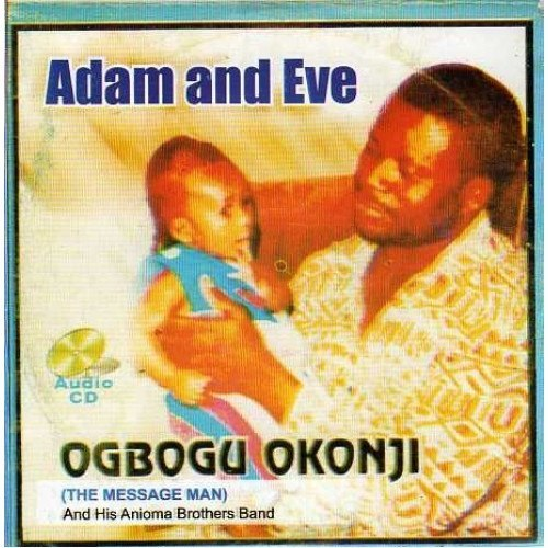 Ogbogu Okonji - Adam And Eve - CD