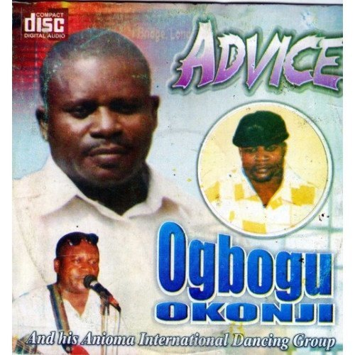 Ogbogu Okonji - Advice - CD - African Music Buy