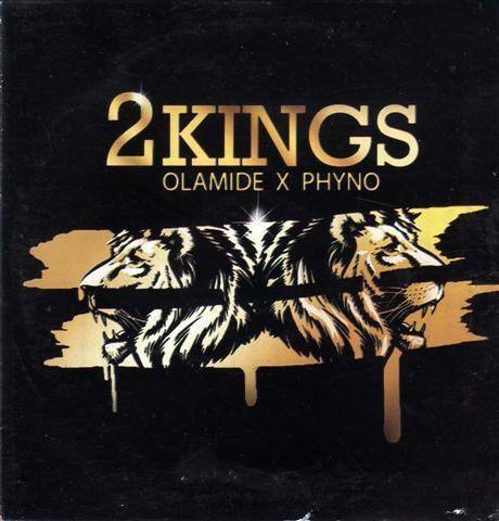 Olamide & Phyno - 2 Kings - CD - African Music Buy