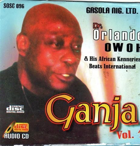 Orlando Owoh - Ganja Vol 1 - CD