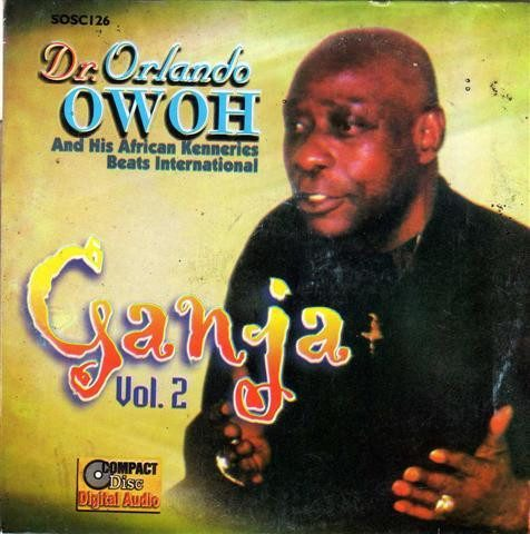 Orlando Owoh - Ganja Vol 2 - CD
