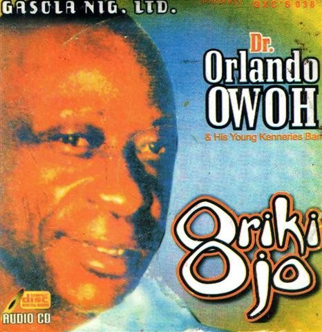 CD - Orlando Owoh - Oriki Ojo - Audio CD