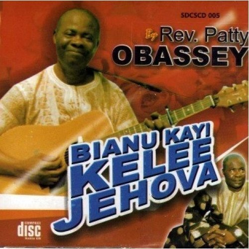 Patty Obassey - Bianu Kanyi Kele Jehova - CD - African Music Buy