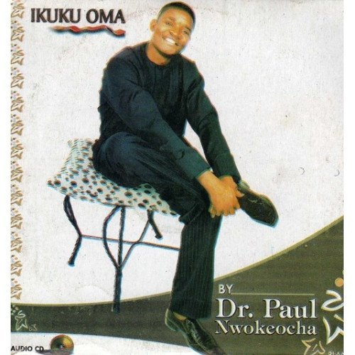 Paul Nwokocha - Ikuku Oma - CD - African Music Buy