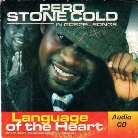 Pero Stone Cold - Language Of The Heart - CD - African Music Buy