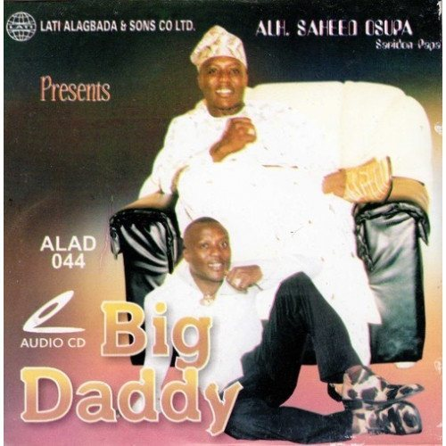 CD - Saheed Osupa - Big Daddy - Audio CD