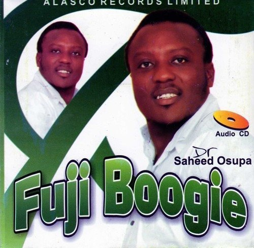Saheed Osupa - Fuji Boogie - Audio CD