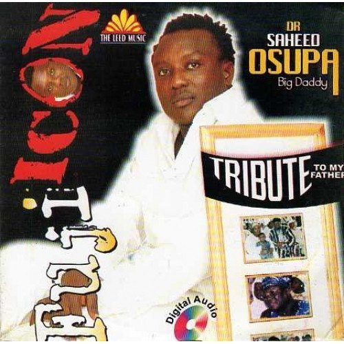 Saheed Osupa - Tribute To My Father - CD