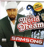 Samsong - The World Of My Dream - Audio CD - African Music Buy
