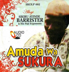 Sikiru Barrister - Amuda Wa Sukura - CD - African Music Buy