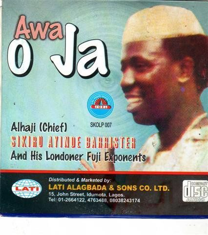 Sikiru Barrister - Awa O Ja - CD - African Music Buy