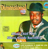 Sikiru Barrister - Dimensional Fuji - CD - African Music Buy