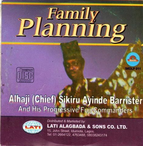 Sikiru Barrister - Family Planning - CD