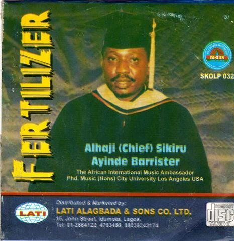 Sikiru Barrister - Fertilizer - Audio CD