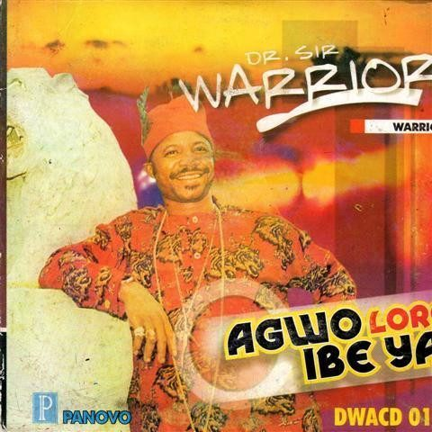 CD - Sir Warrior Oriental - Agwo Loro Ibe Ya - CD